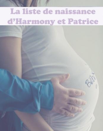 La liste de naissance d'Harmony & Patrice