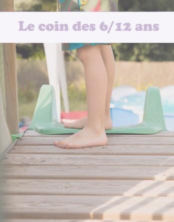 3- Le coin des grands enfants (6/12 ans)