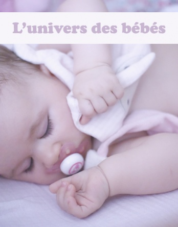 1- Le coin des bébés (0/24 mois)