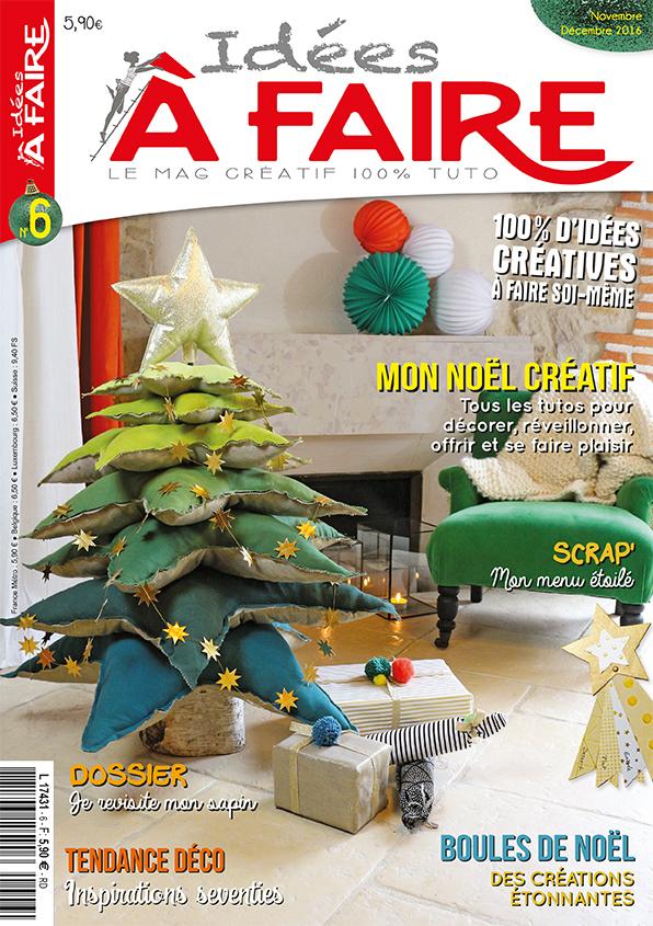 le e,magazine Idées à Faire n°06  Mon Noël créatif \u2013 Dodynette
