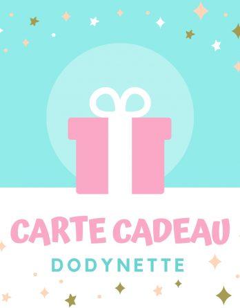 La carte cadeau Dodynette